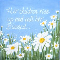 Daisy for Mom- Mothers Day Proverb- 8x8 Custom Scripture paintings on canvas - Bible Verse for mother. grandmother, wife. $50.00, via Etsy.