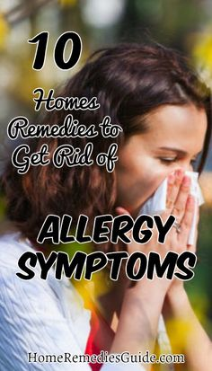 12 Homes Remedies to Get Rid of Allergy Symptoms