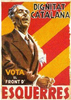 Spain - 1936. - GC - poster - Lluis Companys - Esquerra Republicana de Catalunya