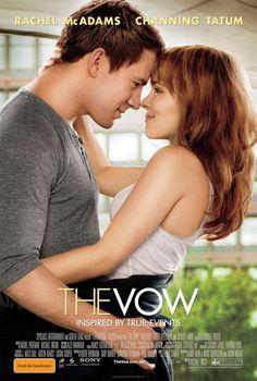 The Vow: Channing Tatum AND Rachel McAdams, wohooo, I must watch this :)))