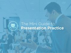 The Mini-Guide to Presentation Practice by Ethos3 | Presentation Design and Training via slideshare