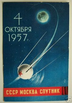 The Space Age began when Sputnik was launched October 1957 Soviet Art, Soviet Union, Space Race, Russian Art, Point Of View, Space Exploration, Retro Futurism, Vintage Travel Posters, Memories