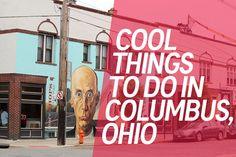 Over 15 Cool Things To Do in Columbus, Ohio #columbus #ohio #traveltips