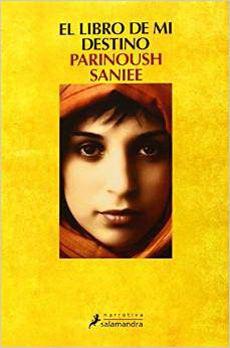 El Libro De Mi Destino,Parinoush Saniee (Iraní)
