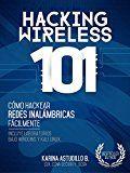 Free Kindle Book -   HACKING WIRELESS 101: Cómo hackear redes inalámbricas fácilmente! (Spanish Edition)