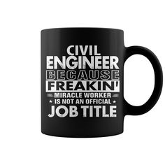 Funny Vintage Style Mug for Civil Engineer Funny Job Title Shirt Civil Engineer Is Freaking Miracle Worker #gift #ideas #Popular #Everything #Videos #Shop #Animals #pets #Architecture #Art #Cars #motorcycles #Celebrities #DIY #crafts #Design #Education #Entertainment #Food #drink #Gardening #Geek #Hair #beauty #Health #fitness #History #Holidays #events #Home decor #Humor #Illustrations #posters #Kids #parenting #Men #Outdoors #Photography #Products #Quotes #Science #nature #Sports #Tattoos…