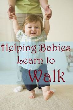 When and how to teach your baby to walk