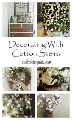 Decorating with cotton stems.