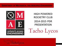 D EPARTMENT OF M ECHANICAL AND A EROSPACE E NGINEERING HIGH POWERED ROCKETRY CLUB 2014-2015 PDR PRESENTATION 1.