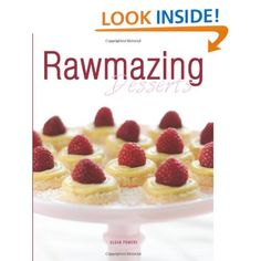 Rawmazing Desserts: Susan Powers: 9781453684801: Amazon.com: Books