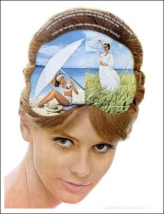 Thoughts of the Bee Hive, 1965. Apparently, tampax tampons do very picturesque things to your beehive hairdo.