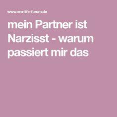 mein Partner ist Narzisst - warum passiert mir das