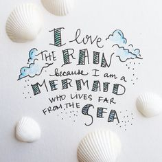 ...or who lives near the sea by the sea or in the sea #ilovetherain #mermaids