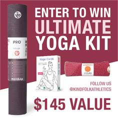 12/16. Win this Ultimate Yoga Kit valued at $145!