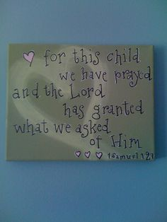 8 x 10  For this child we have prayed...