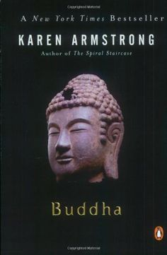 Buddha by Karen Armstrong: 'This delicious and brief treat of a book explains what Buddha and Buddhism meant in the context of their early history.' #Books #Biography #Buddha