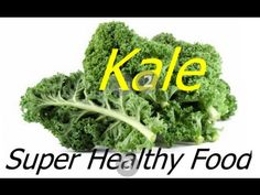 Kale Healthy Super Food - Health & Weight Loss Benefits - http://www.bestrecipetube.com/kale-healthy-super-food-health-weight-loss-benefits/