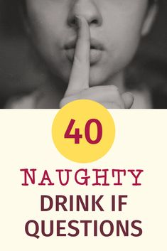 40 X Rated Drink If Questions For A Raunchy Bridal Shower Weekend. Grab this for a naughty bride