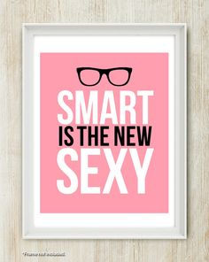 smart is the new sexy   theloveshop