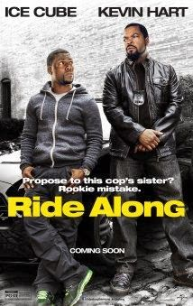 Movie4k Ride Along (2014) Watch Free Online When a tough undercover officer's (Ice Cube) future brother-in-law (Kevin Hart) joins him on an overnight shift,Movie4k Ride Along (2014) Watch Free Online, the wisecracking trainee gets accidentally embroiled in the seasoned cop's latest case. Now, in order to prove that he is worthy of his future bride, he must survive the most insane night of his life. 2014 , Action , Advanture , Comedy , Hollywood , Hot Movies