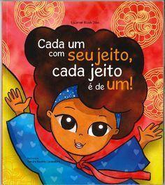 12 LIVROS INFANTIS PARA TRABALHAR RELAÇÕES RACIAIS NA ESCOLA