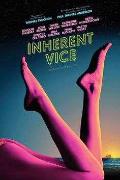 """Inherent Vice opens Friday, Directed by Paul Thomas Anderson. With Joaquin Phoenix, Josh Brolin, Owen Wilson, Katherine Waterston. In drug-fueled Los Angeles detective Larry """"Doc"""" Sportello investigates the disappearance of a former girlfriend. Joaquin Phoenix, Best Movie Posters, Cinema Posters, Inherent Vice Movie, Movies To Watch, Good Movies, Movies Free, Tv Watch, Design Posters"""