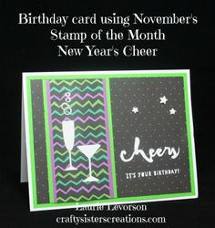 Jeepers Creepers paper with the November Stamp of the Month New Year's Wishes to make a birthday card.  www.craftysisterscreations.com