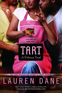 Tart by Lauren Dane - Book 2 in the Delicious series. (Click on image for review)