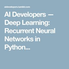 AI Developers — Deep Learning: Recurrent Neural Networks in Python...