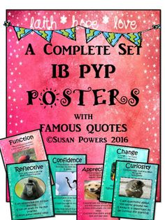 Making the IB PYP meaningful and authentic. This complete set of classroom posters include language from the International Baccalaureates description of the Key Concepts, Learner Profile and IB Attitudes. Each poster comes with endearing and funny pictures of animals, to help visualise the meaning behind the words and their kid friendly explanations.