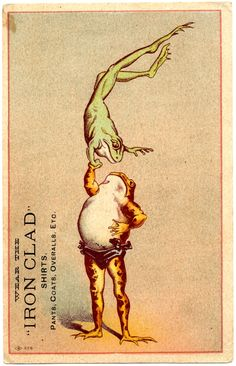 Trade card for Iron Clad Shirts, Pants, Coats, Overalls, Etc. - strong frog