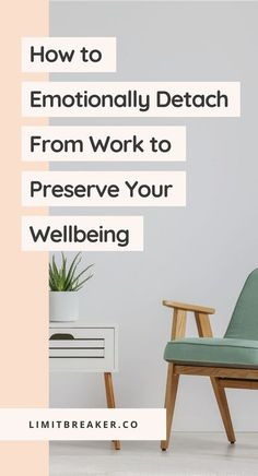 How to emotionally detach from work so that you can preserve your own mental and emotional wellbeing regardless of if you love or hate your job. #wellness #mentalhealth #mindfulness #worklifebalance #workingfromhome