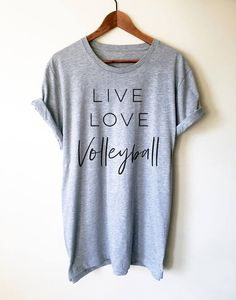 Live Love Volleyball Unisex Shirt Volleyball Shirt