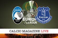 Atalanta-Everton: probabili formazioni cronaca e risultato in tempo reale
