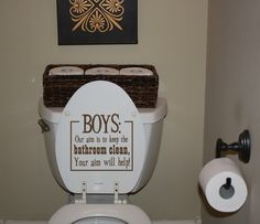 For the boys bathroom