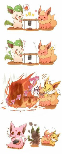 I WANTED YOU TO MAKE A SMALL FIRE NOT BURN ME!  -leafeon
