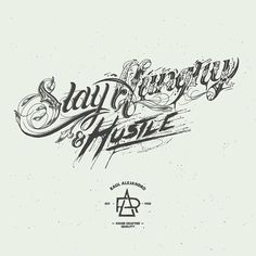 Stay hungry & hustle by Raul Alejandro