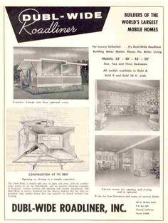 "Vintage mobile homes   Dubl-Wide Roadliner Inc., ""Builders of the World's Largest Mobile Homes""   Factory Built History   1961"