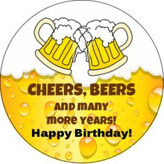 Birthday Quotes : Cheers and Beers Happy Birthday Edible Frosting Cake Topper… Happy Birthday Cheers, Happy Birthday Quotes For Him, Best Birthday Quotes, Birthday Wishes Funny, Happy Birthday Messages, Happy Birthday Images, Happy Birthday Greetings, Humor Birthday, Birthday Cake
