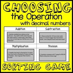 This Choosing the Operation: Decimal Sorting Game will help build literacy in your math class and give your students practice at deciding between addition, subtraction, multiplication, and division without having to actually solve the problems. Math Teacher, Math Class, 5th Grade Math, Fourth Grade, Third Grade, Math Fractions, Decimal Multiplication, Fluency Games, Operation Game