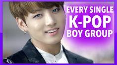 EVERY SINGLE K-POP BOY GROUP! (ULTIMATE GUIDE)