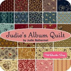 Judie's Album Quilt by Judie Rothermel for Marcus Brothers Fabrics - November 2014