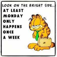 Good Night Quotes : monday only happens once a week funny garfield days of the week mondays humor - Quotes Sayings Garfield Monday, Bd Garfield, Garfield Quotes, Garfield Pictures, Funny Good Morning Quotes, Good Night Quotes, Funny Quotes, Funny Memes, Memes Humor