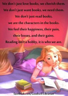 Books, they're who we are. They are our source of life.