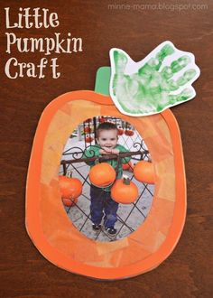 Little Pumpkin Craft How Cute Little Pumpkin Is Perfect For Fall Inspired Kids Crafts This Would Be Adorable With Photo From Pumpkin Patch Or In Halloween Costume Too Daycare Crafts, Classroom Crafts, Baby Crafts, Fun Crafts, Adult Crafts, Creative Crafts, Theme Halloween, Halloween Crafts For Kids, Holiday Crafts
