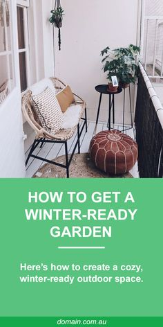 There are many garden spaces that actually come to life in winter. A pocket that is uncomfortably hot during summer may become a cozy winter spot. Here's how to get your garden and backyard ready for winter