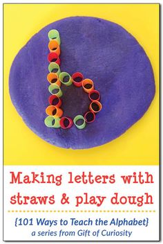 Making letters with straws and play dough is a great way to teach the alphabet. Kids will love learning letters with this tactile sensory and fine motor experience. Part of the 101 Ways to Teach the Alphabet Series from Gift of Curiosity Alphabet Games, Teaching The Alphabet, Alphabet Crafts, Learning Letters, Kids Learning, Phonics Games, Alphabet Letters, Alphabet Activities, Literacy Activities