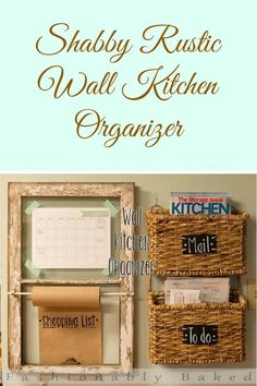 DIY a wall kitchen organizer that's anything but ordinary ~ this is so unique, shabby, rustic and fabulous!
