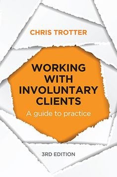 Booktopia has Working with Involuntary Clients, A Guide to Practice by Chris Trotter. Buy a discounted Paperback of Working with Involuntary Clients online from Australia's leading online bookstore. Social Work Books, University Of Melbourne, Guided Practice, Criminology, Science Books, Book Publishing, Textbook, New Books, Real Life