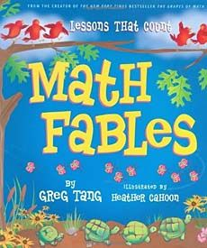 Math Fables by Greg Tang (multiple areas)